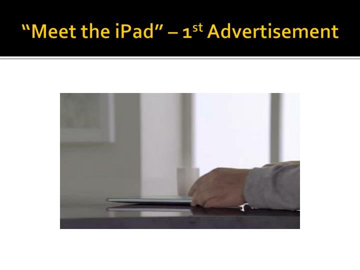 """""""Meet the iPad"""" – 1"""