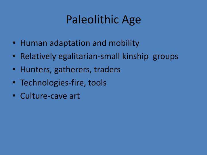 Paleolithic Age