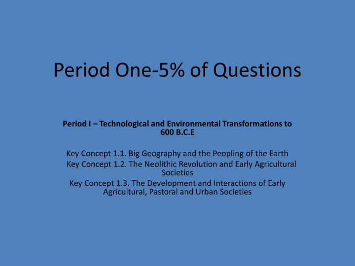 Period One-5% of Questions