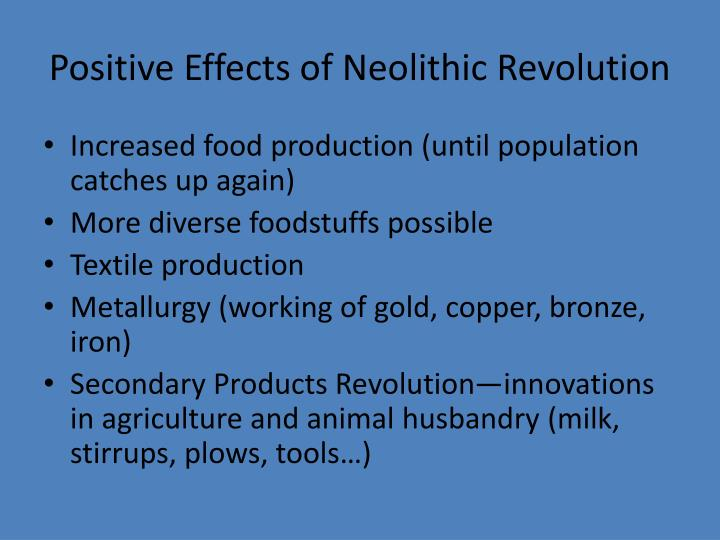 Positive Effects of Neolithic Revolution
