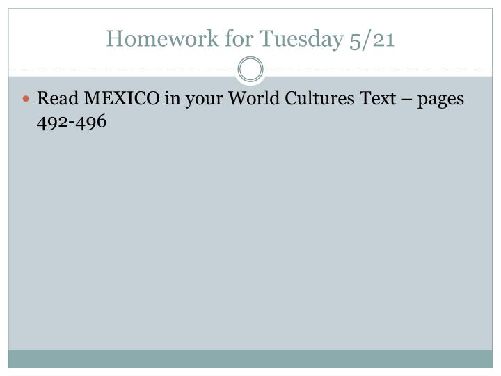 Homework for Tuesday 5/21