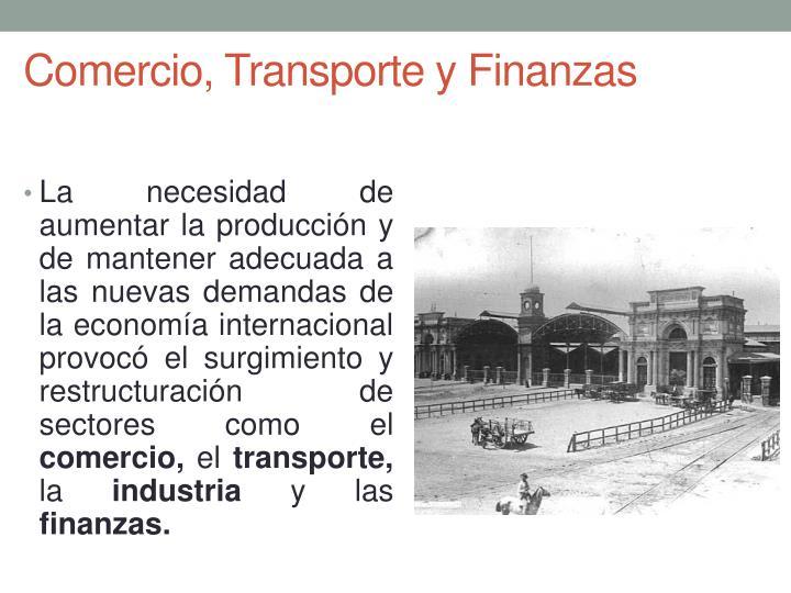 Comercio, Transporte y Finanzas