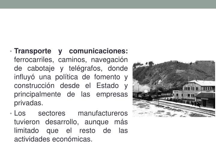 Transporte y comunicaciones: