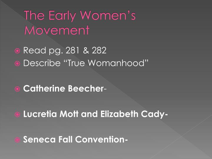 The Early Women's Movement