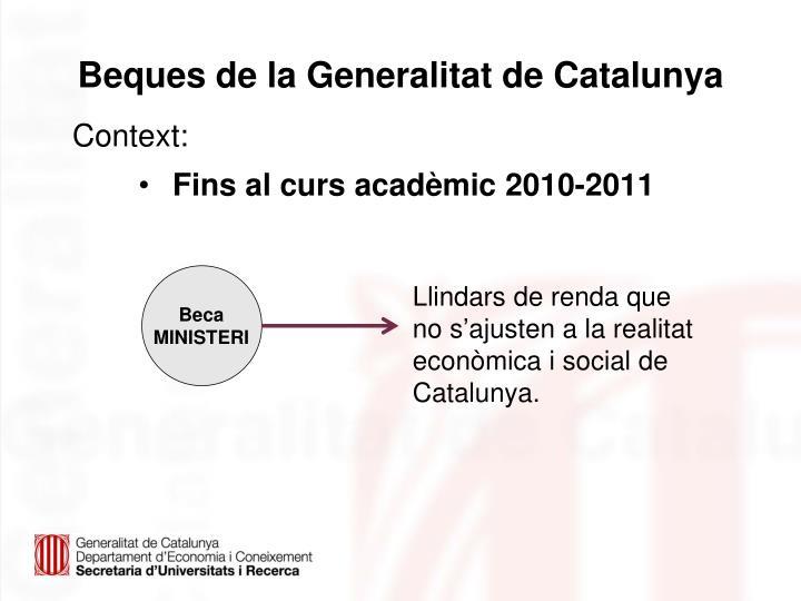 Beques de la Generalitat de Catalunya