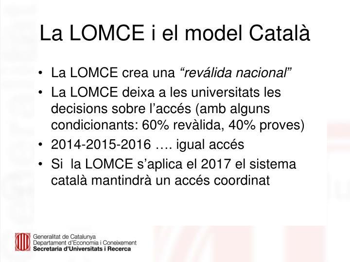 La LOMCE i el model Català