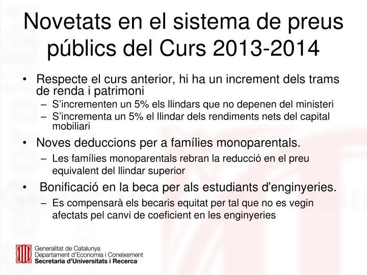 Novetats en el sistema de preus públics del Curs 2013-2014