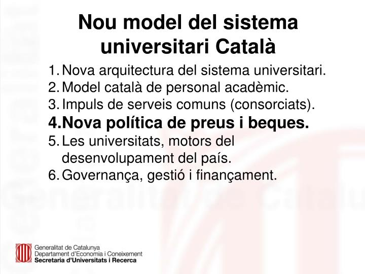 Nou model del sistema universitari Català