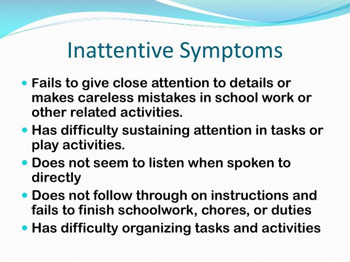 Inattentive Symptoms