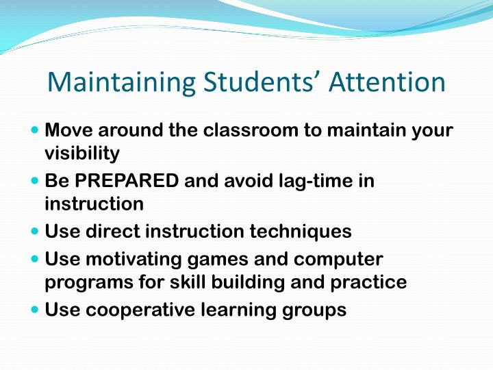 Maintaining Students' Attention