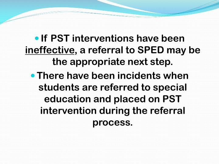 If PST interventions have been