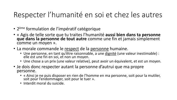 Respecter l'humanité en soi et chez les autres