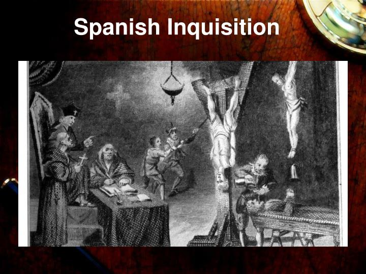 spanish inquisition essay The spanish inquisition essays: over 180,000 the spanish inquisition essays, the spanish inquisition term papers, the spanish inquisition research paper.