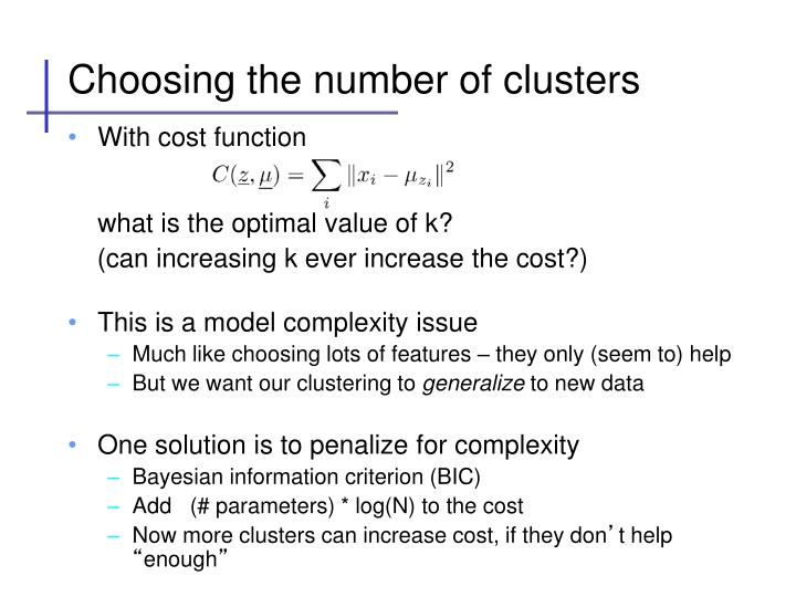Choosing the number of clusters