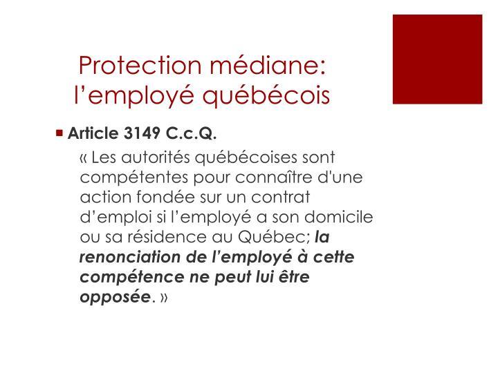 Protection médiane: l'employé québécois