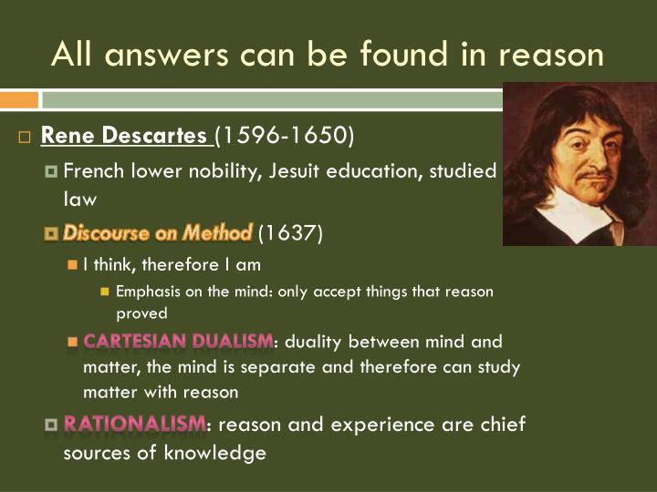 All answers can be found in reason