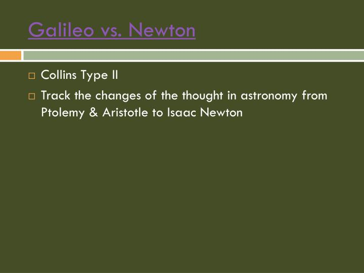 Galileo vs. Newton