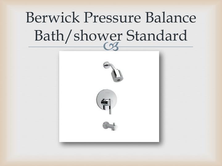 Berwick Pressure Balance