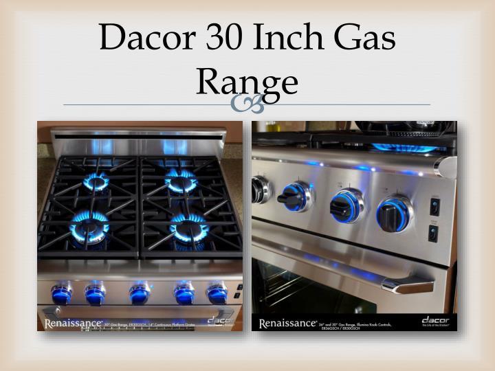 Dacor 30 Inch Gas Range