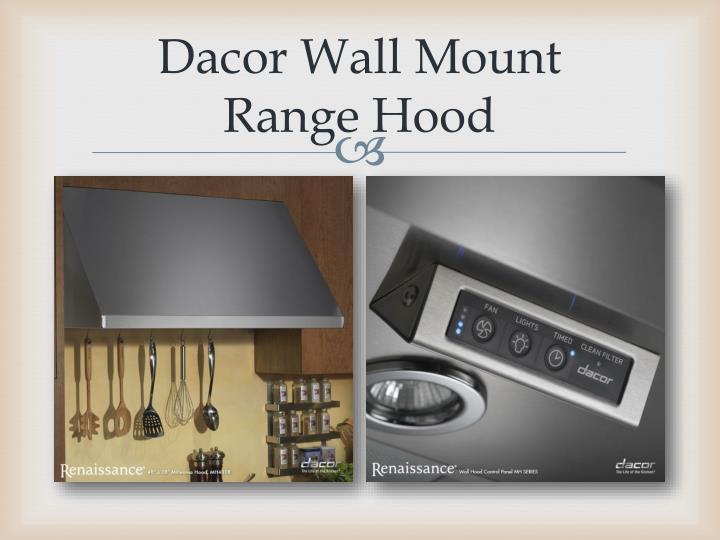 Dacor Wall Mount