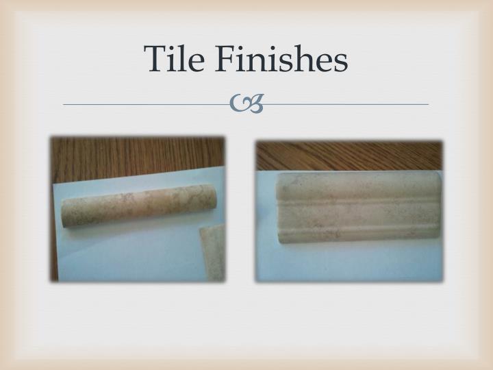 Tile Finishes
