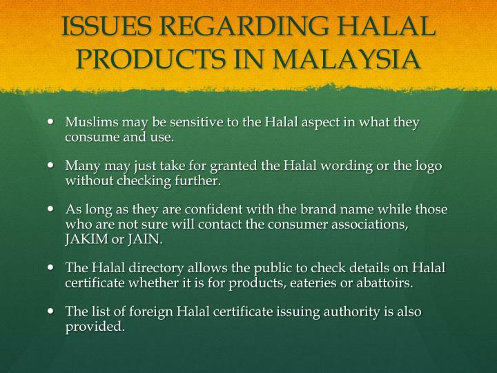 ISSUES REGARDING HALAL PRODUCTS IN MALAYSIA