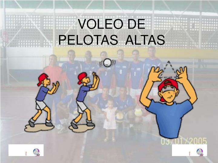 VOLEO DE PELOTAS