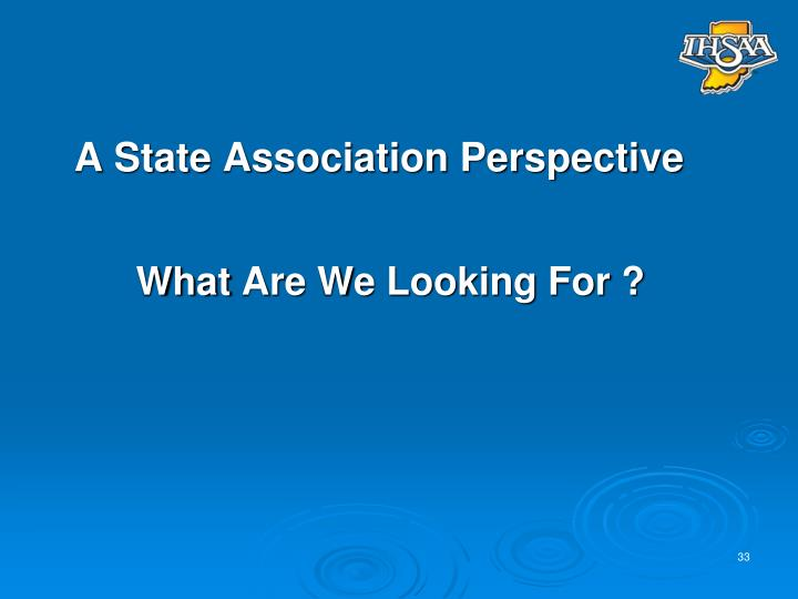 A State Association Perspective
