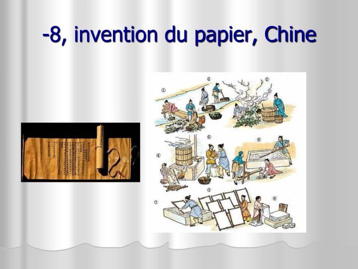 -8, invention du papier, Chine