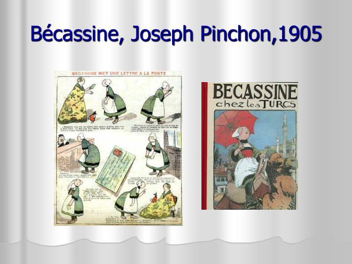 Bécassine, Joseph Pinchon,1905