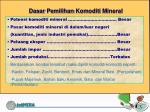 dasar pemilihan komoditi mineral