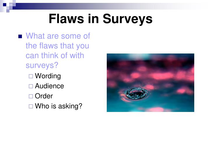 Flaws in Surveys