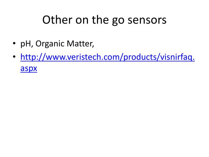Other on the go sensors