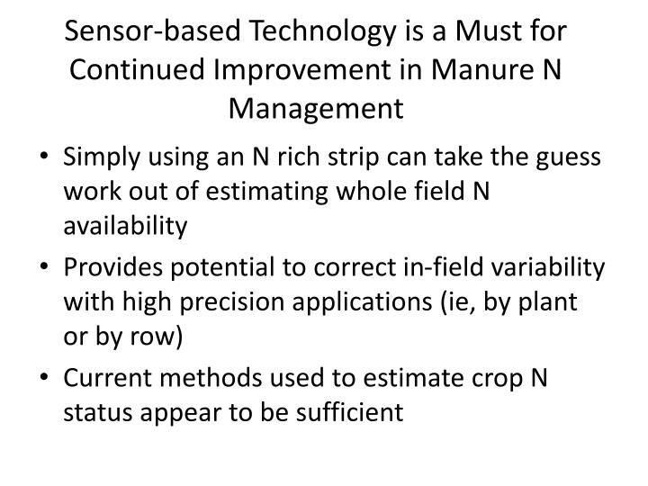Sensor-based Technology is a Must for Continued Improvement in Manure N Management