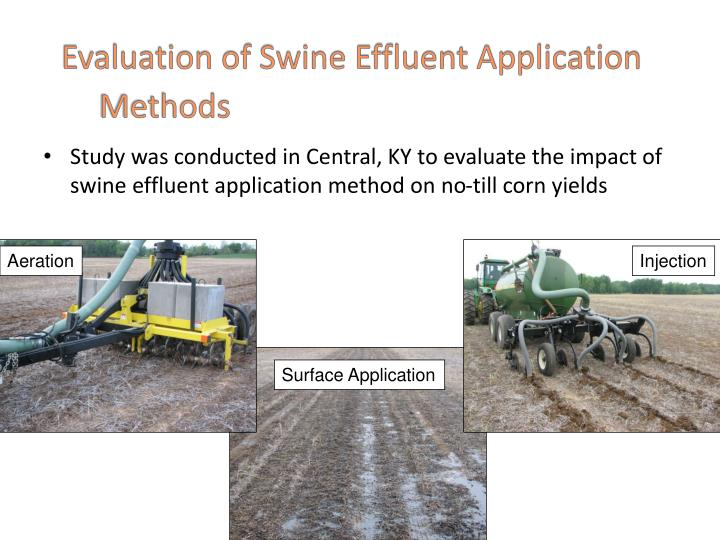 Evaluation of Swine Effluent Application Methods