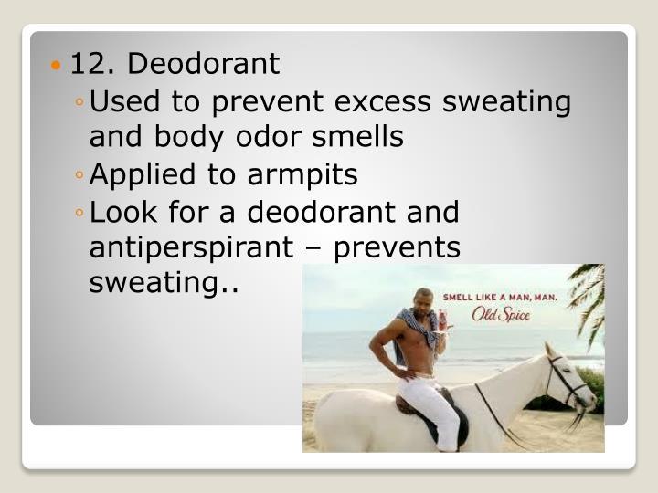 12. Deodorant