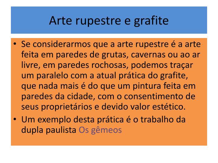 Arte rupestre e grafite