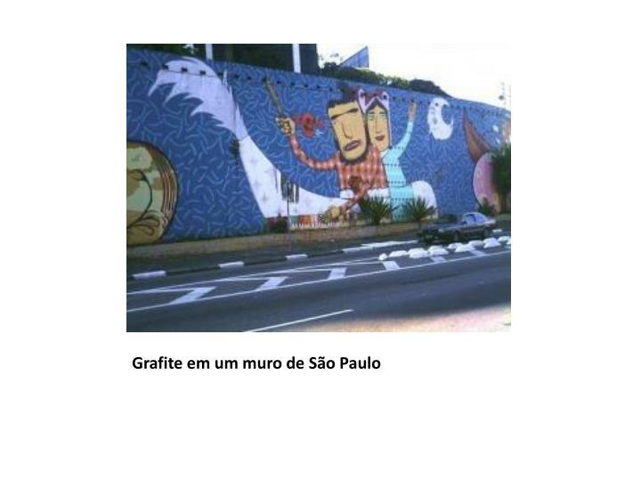 Grafite em um muro de São Paulo