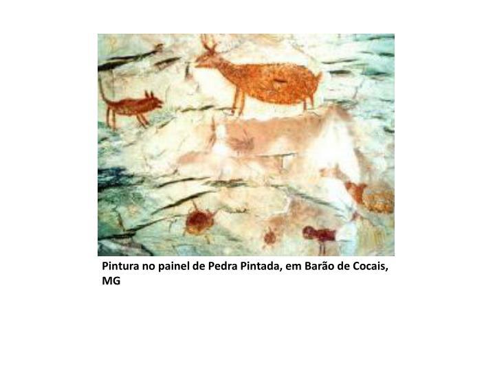 Pintura no painel de Pedra Pintada, em Barão de Cocais, MG