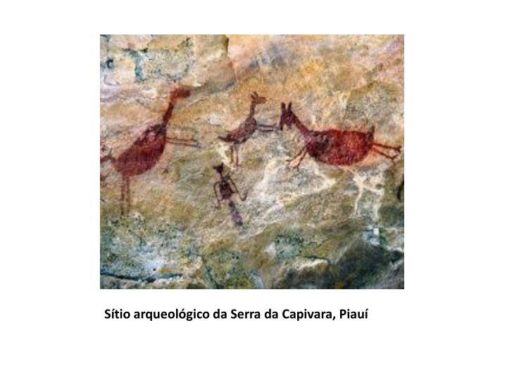 Sítio arqueológico da Serra da Capivara, Piauí