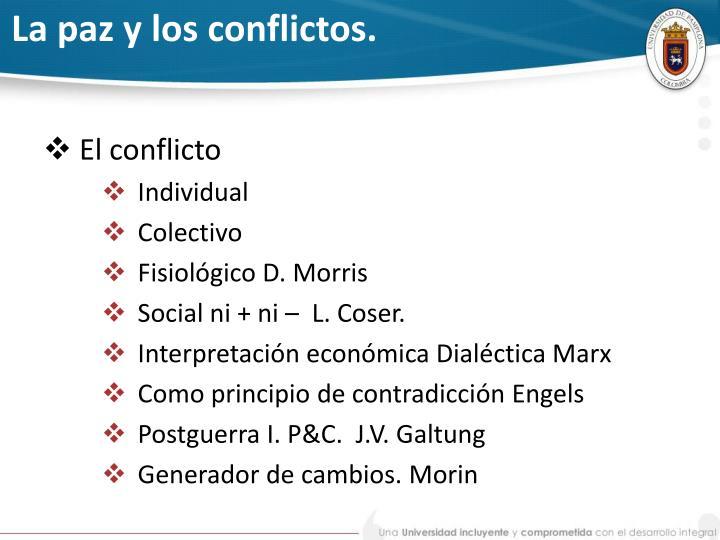 La paz y los conflictos.