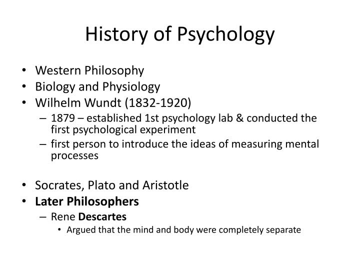 an introduction to the history of the first psychologists 2018-07-04 psychology is the study of the mind, its thought,  psychologists attempt to understand the role of mental functions in individual and social  a person must first get a basic degree at a university and then go to graduate.