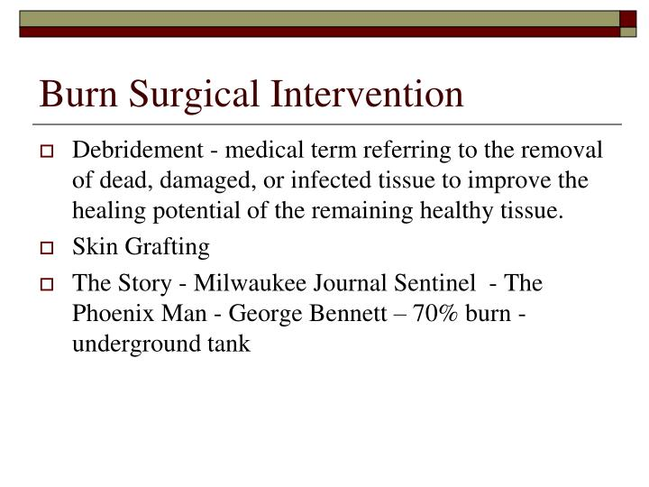 Burn Surgical Intervention