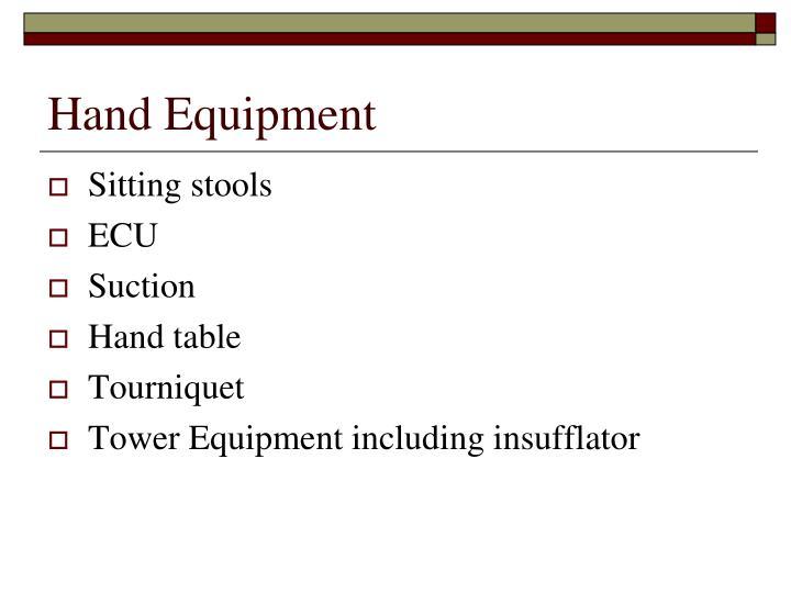 Hand Equipment