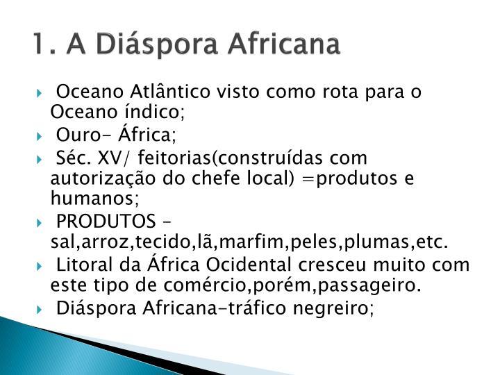 1. A Diáspora Africana