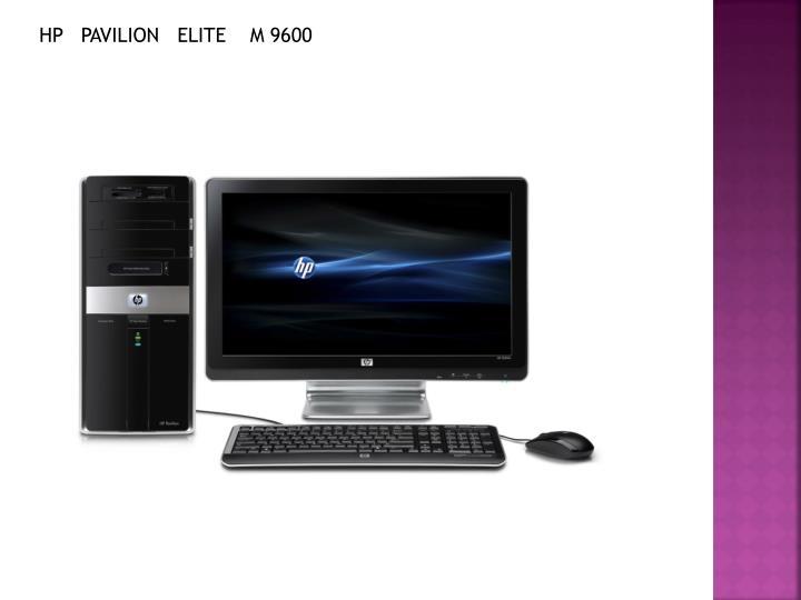 HP   PAVILION   ELITE    M 9600