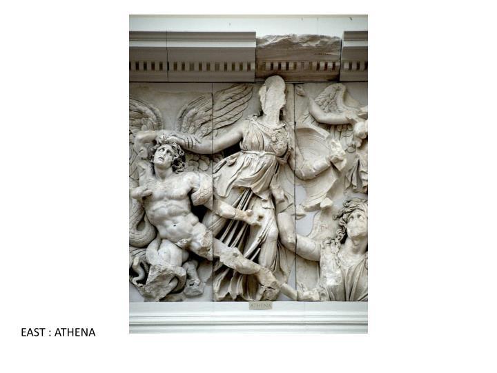 EAST : ATHENA