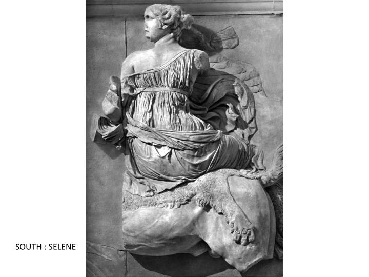 SOUTH : SELENE