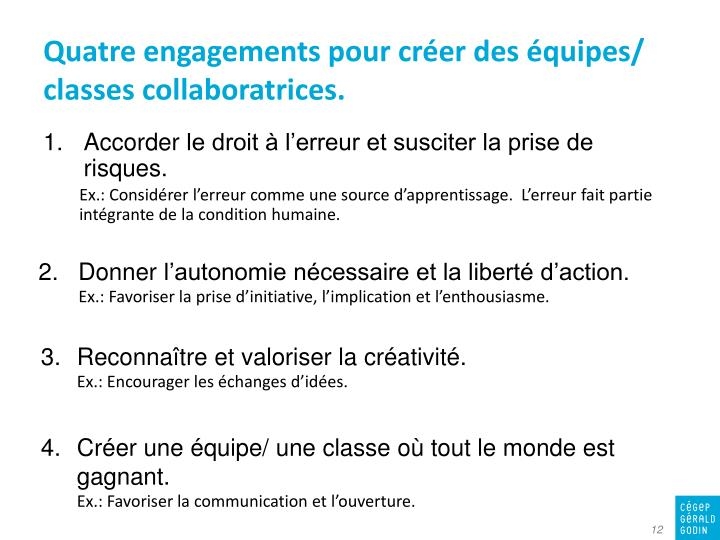 Quatre engagements pour créer des équipes/ classes collaboratrices.
