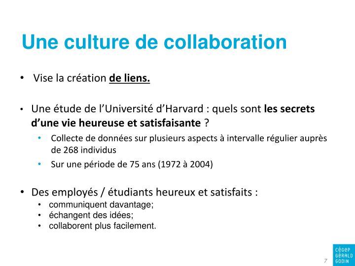 Une culture de collaboration
